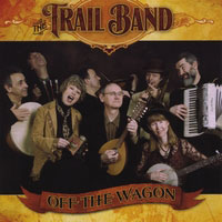 The Trail Band — Off the Wagon